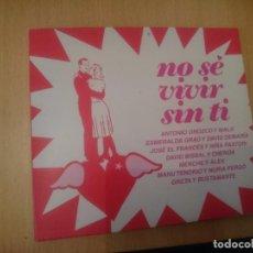 CDs de Música: NO SE VIVIR SIN TI -- RECOPILATORIO CANCIONES ROMANTICAS. Lote 86495400