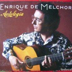 CDs de Música: ENRIQUE DE MELCHOR.ANTOLOGIA-JOSE MERCE-VICENTE SOTO-JOSE MENESE-MANZANITA-PACO DE LUCIA..DOBLE CD. Lote 86508248
