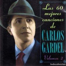 CDs de Música: CD LAS 60 MEJORES CANCIONES DE CARLOS GARDEL VOL. 2 . Lote 86530240