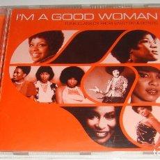 CDs de Música: CD - I'M A GOOD WOMAN - FUNK CLASSICS FROM SASSY SOUL SISTERS. Lote 87843124