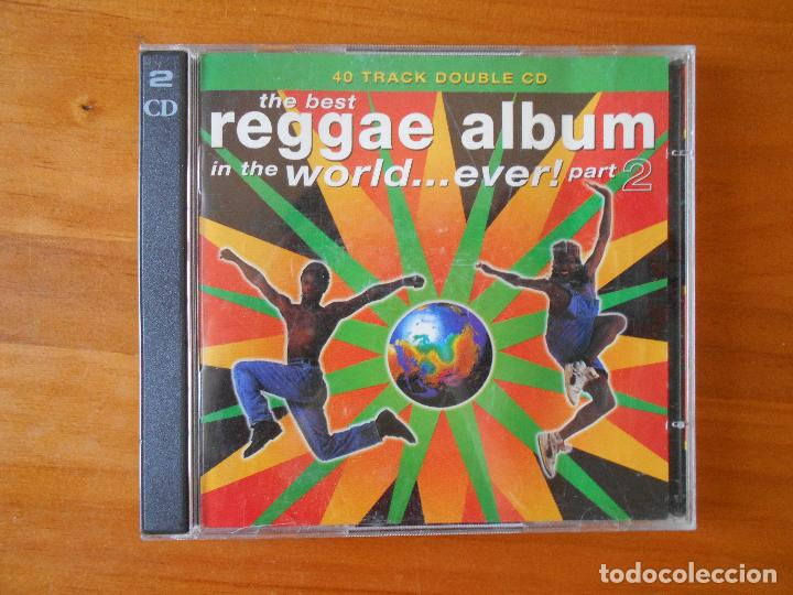 CD THE BEST REGGAE ALBUM IN THE WORLD    EVER! PART 2 (2 CD) (W6)
