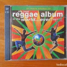 CDs de Música: CD THE BEST REGGAE ALBUM IN THE WORLD... EVER! PART 2 (2 CD) (W6). Lote 88108256