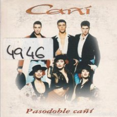 CDs de Música: CAÑI / PASODOBLE CAÑI (MEDLEY) CD SINGLE CARTON 1995. Lote 263661720