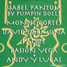 CDs de Música: ISABELPANTOJA BY PUMPIN DOLLS (SE ME ENAMORA EL ALMA) CD SINGLE CARTON PROMO 2000. Lote 88162448