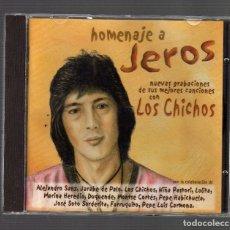 CDs de Música: HOMENAJE A JEROS - NUEVAS GRABACIONES DE SUS MEJORES CANCIONES CON LOS CHICHOS (. Lote 88572020