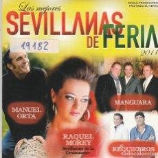CDs de Música: LAS MEJORES SEVILLANAS DE LA FERIA (VARIOS) CD SINGLE CARTON PROMO 2011. Lote 88763236