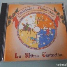 CDs de Música: AMISTADES PELIGROSAS - LA ÚLTIMA TENTACIÓN - CD 1993 - 12TEMAS. Lote 88780788