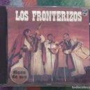 CDs de Música: LOS FRONTERIZOS (DISCO DE ORO) CD 1989 * DIFICIL DE CONSEGUIR EN CD. Lote 88847796