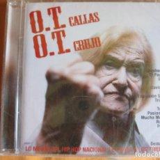CDs de Música: O T CALLAS O T CRUJO CD RECOPILATORIO 2004 HIP HOP - PAYO MALO - TOTE KING - MUCHO MUCHACHO ETC.... Lote 88875612