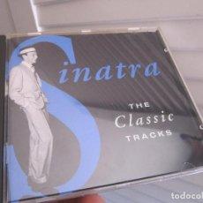 CDs de Música: FRANK SINATRA - THE CLASSIC TRACKS. Lote 89062016
