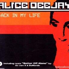 CDs de Musique: ALICE DEEJAY - BACK IN MY LIFE CD SINGLE 6 TEMAS 1999. Lote 89063468