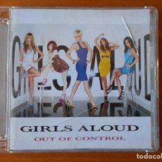 CDs de Música: CD GIRLS ALOUD - OUT OF CONTROL (Y6). Lote 89194840