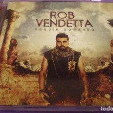 CDs de Música: ROB VENDETTA - SEGUIR SOÑANDO - CD PRECINTADO. Lote 89291788