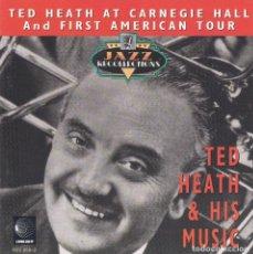 CDs de Música: TED HEATH,AT CARNEGIE HALL AND FIRST AMERICAN TOUR EDICION ALEMANA. Lote 89510680
