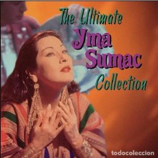 CDs de Música: YMA SUMAC - THE ULTIMATE COLLECTION (CD) EDIC. USA 2000 - NUEVO!!. Lote 89563480