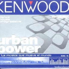 CDs de Música: KENWOOD URBAN POWER 3CDS DANCE HOUSE PROGRESSIVE COMPILATION. Lote 89586024
