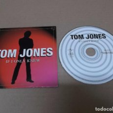 CDs de Música: TOM JONES (CD-SN) IF I ONLY KNEW AÑO 2000 – EDICION PROMOCIONAL. Lote 89680984