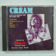 CDs de Música: CREAM - LIVE IN LOS ANGELES1968 - LIVE IN SAN DIEGO 1969 - IL DIZIONARIO DEL ROCK - CD 1991. Lote 89755640