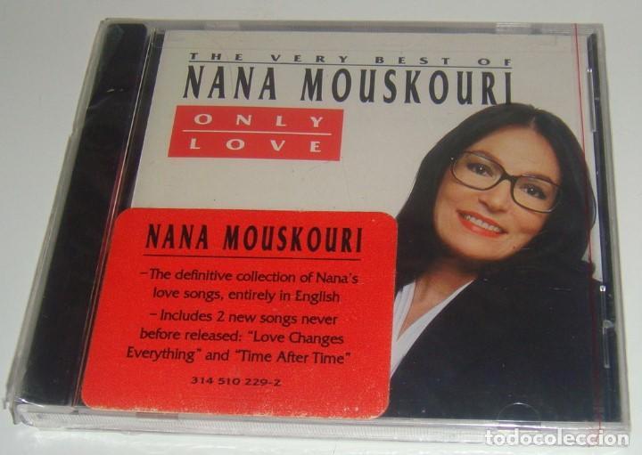 CD - NANA MOUSKOURI - ONLY LOVE - NUEVO Y PRECINTADO - MADE IN USA - THE VERY BEST OF NANA MOUSKOURI (Música - CD's Melódica )