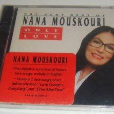 CDs de Música: CD - NANA MOUSKOURI - ONLY LOVE - NUEVO Y PRECINTADO - MADE IN USA - THE VERY BEST OF NANA MOUSKOURI. Lote 90356104