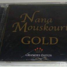 CDs de Música: CD - NANA MOUSKOURI - GOLD - NUEVO Y PRECINTADO - MADE IN COLOMBIA - NANA MOUSKOURI - GRANDES EXITOS. Lote 90356296