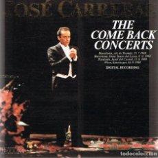 CDs de Música: CD JOSÉ CARRERAS ¨THE COME BACK CONCERTS¨. Lote 90636560