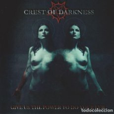 CDs de Música: CREST OF DARKNESS - GIVE US THE POWER TO DO YOUR EVIL . Lote 90756790