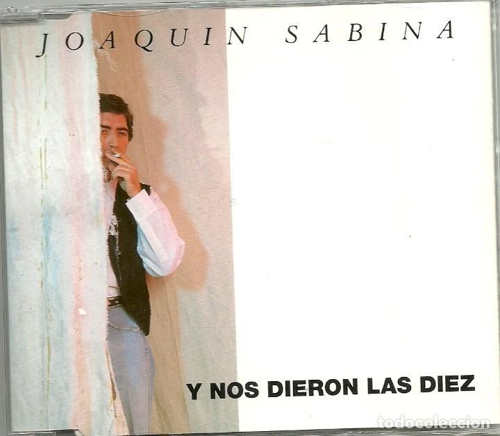 JOAQUIN SABINA. Y NOS DIERON LAS DIEZ (CD-SINGLE 1992) (Música - CD's Pop)