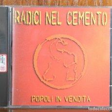 CDs de Música: RADICI NEL CEMENTO-POPOLI IN VENDITA-1998. Lote 91646730