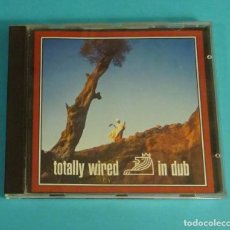CDs de Música: TOTALLY WIRED IN DUB. ACID JAZZ. Lote 92124030