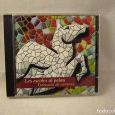 CDs de Música: CD LES ESCOLES AL PALAU - 18 CANÇONS. Lote 93066670