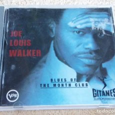 CDs de Música: JOE LOUIS WALKER ( BLUES OF THE MONTH CLUB ) USA-1995 VERVE. Lote 93107890