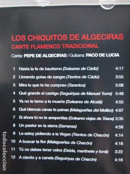 CDs de Música: LOS CHIQUITOS DE ALGECIRAS. CANTE FLAMENCO TRADICIONAL. PEPE DE ALGECIRAS. PACO DE LUCIA. 6 CD´S. - Foto 3 - 93118120