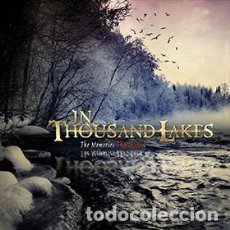 CDs de Música: IN THOUSAND LAKES- THE MEMORIES THAT BURN. Lote 194767792