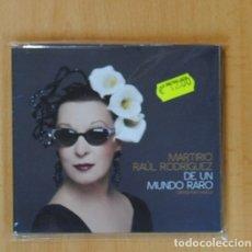 CDs de Música: MARTIRIO / RAUL RODRIGUEZ - DE UN MUNDO RARO - CD. Lote 93284905