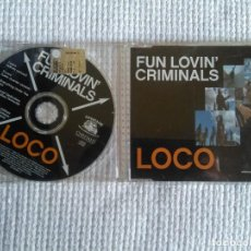 CDs de Música: FUN LOVIN' CRIMINALS - '' LOCO '' CD + VIDEO SINGLE 2001 UK. Lote 93750615