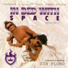 CDs de Música: DJ SIN PLOMO - IN BED WITH SPACE - CD ALBUM - 13 TRACKS - IBIZA 2002. Lote 94041550