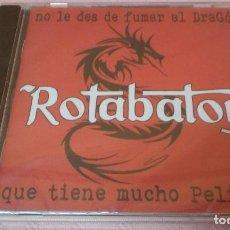 CDs de Música: ROTOBATOR -NO LE DES DE FUMAR AL DRAGÓN QUE TIENE MUCHO PELIGRO- CD. Lote 94061225