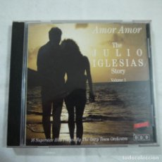 CDs de Música: THE GARY TESCA ORCHESTRA - AMOR AMOR - THE JULIO IGLESIAS STORY VOLUME 1 - CD . Lote 94202370