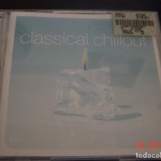 CDs de Música: CLASSICAL CHILLOUT. 2 CD. 2001 CIRCA RECORDS. EDICION EXTRANJERA. Lote 94711435