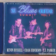 CDs de Música: S.F. BLUES GUITAR SUMMIT VOL.1 - KEVN RUSSELL, CRAG ERICKSON, T.J. PARKER (CD) 1993 - 10 TEMAS. Lote 94762123