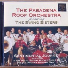 CDs de Música: THE PASADENA ROOF ORCHESTRA - SENTIMENTAL JOURNEY (CD) 1993 - 17 TEMAS - THE SWING SISTERS. Lote 94763075