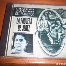 CDs de Música: CD DE LA PAQUERA DE JEREZ, GANDES CANTAORES DEL FLAMENCO. EDICION POLYGRAM DE 1994. D.. Lote 94958015