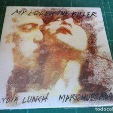 CDs de Música: LYDIA LUNCH & MARK HURTADO - MY LOVER THE KILLER - CD DIGIPACK. Lote 95007907