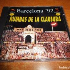 CDs de Música: BARCELONA 92 RUMBAS DE LA CLAUSURA CD ALBUM DEL AÑO 1992 CONTIENE 8 TEMAS MUY RARO. Lote 95160139