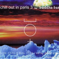 CDs de Música: CD CHILL OUT IN PARIS 3 BY BUDDHA BAR (2 CD´S). Lote 95341079