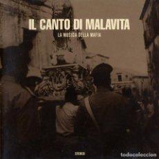 CDs de Música: IL CANTO DI MALAVITA. MUSICA DELLA MAFIA - CD AUDIO - ED. AÑO, 2000. Lote 95444507