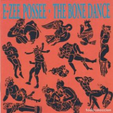 CDs de Música: E ZEE POSSEE,THE BONE DANCE EDICION INGLESA DEL 92. Lote 95619067