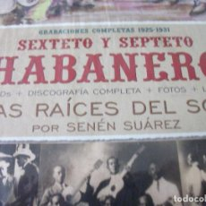 CDs de Música: BOX SET DEL SEXTETO Y SEPTETO HABANERO, GRABACIONES COMPLETAS 1925-1931 + LIBRO LAS RAÍCES DEL SON. Lote 127046300
