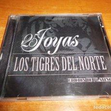 CDs de Música: LOS TIGRES DEL NORTE 25 JOYAS CD + DVD DEL AÑO 2007 CONTIENE EL CD 15 TEMAS + DVD 10 TEMAS. Lote 95698679
